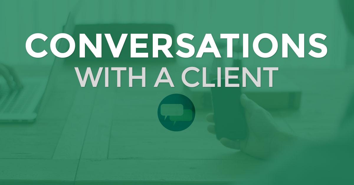 Conversations with Web Design Clients
